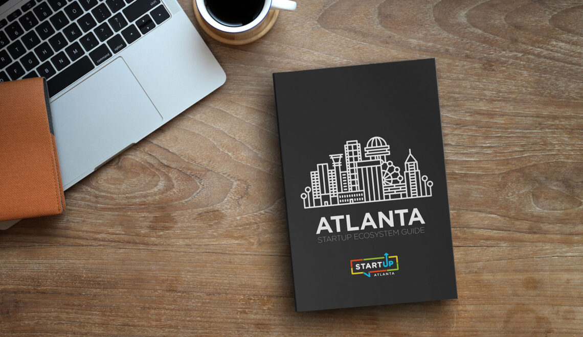 Startup Atlanta Releases the 2020 Guide to the Ecosystem